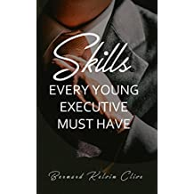 Skills Every Young Executive Must Have