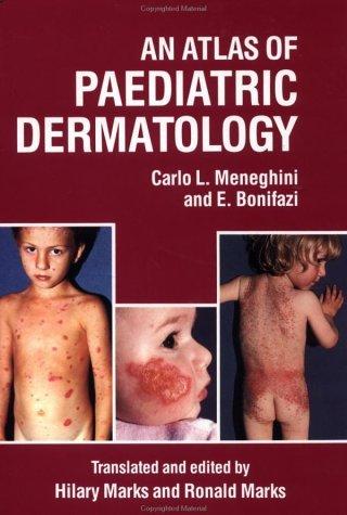 An Atlas of Paediatric Dermatology by Ernesto Bonifazi (1986-01-01)