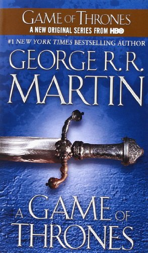 A Game of Thrones : A song of Ice and Fire, Book 1 : A Game of Thrones