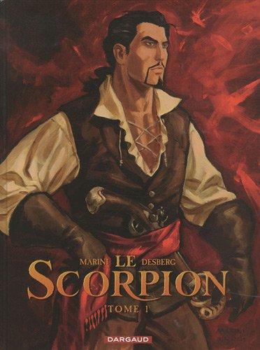 Le Scorpion, Tome 1 : La Marque du Diable : Edition collector Xe anniversaire