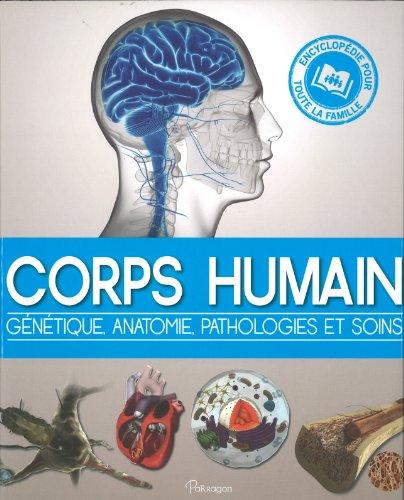 Corps Humain : Génétique, anatomie, pathologie et soins