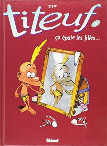 Titeuf, tome 8 : Lâchez-moi le slip ! de Zep ( 23 août 2000 )
