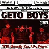 Songtexte von Geto Boys - Till Death Do Us Part