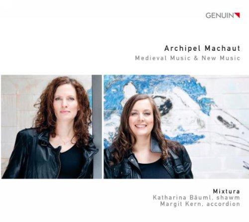 Archipel Marchaut-Mittelalterliche & Neue Musik