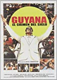 Guyana: Crime of the Century - Guyana, El crimen del siglo - René Cardona Jr.