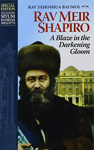 a-blaze-in-the-darkening-gloom-the-life-of-rav-meir-shapiro-by-yehoshua-boimel-1994-08-05