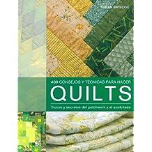 Quilts, 400 Consejos de Patchwork