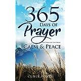 Prayer: 365 Days of Prayer for Christian that Bring Calm & Peace (Christian Prayer Book 1) (English Edition)