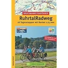 RuhrtalRadweg. 16 Tagesetappen mit Karten 1 : 75 000