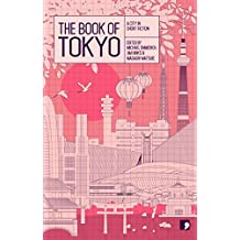 The Book of Tokyo: A City In Short Fiction (Reading the City) (English Edition)