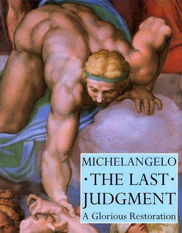 Michelangelo: The Last Judgement - A Glorious Restoration by Loren Partridge (2000-04-01)