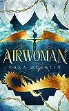 Airwoman: Book 1 (Airwoman ) by Zara Quentin