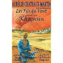 Les Fils du Vent - L'Intégrale : Khamsin - Livres IV à VI