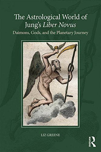 The Astrological World of Jung's 'Liber Novus': Daimons, Gods, and the Planetary Journey (English Edition) von [Greene, Liz]