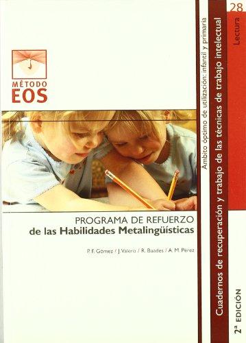 Programa de refuerzo de las habilidades metalingüísticas por Pedro F. . . . [et al. ] Gómez Canet