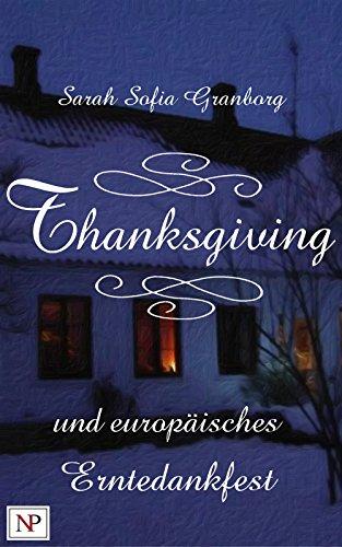 Thanksgiving und europäisches Erntedankfest
