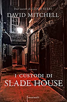 I custodi di Slade house di [Mitchell, David]