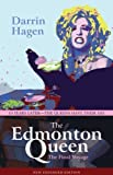 The Edmonton Queen by Darrin Hagen (2007-04-02)