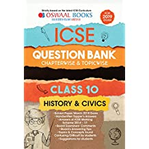 Oswaal ICSE Question Bank Chapterwise & Topicwise Class 10 History & Civics (Mar 2019 Exam)