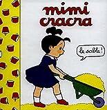 Mimi Cracra : le sable