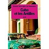 Cuba et les Antilles