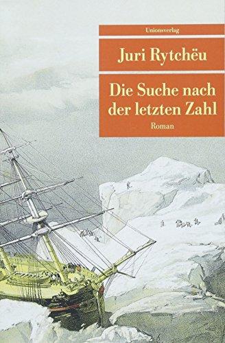Die Suche nach der letzten Zahl: Roman (Unionsverlag Taschenbücher)