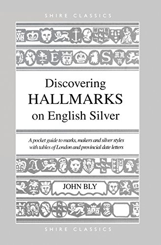 Discovering Hallmarks on English Silver (Shire Discovering)