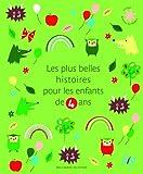 Les plus belles histoires pour les enfants de 4 ans...