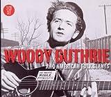 Woody Guthrie & American Folk Giants -