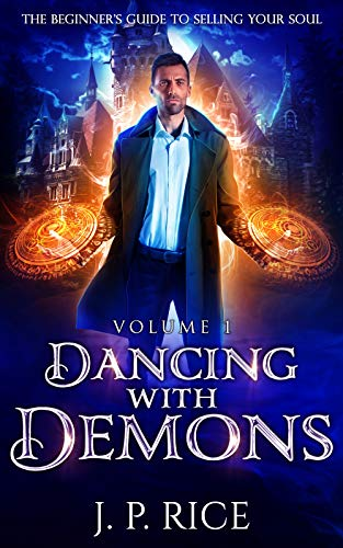 Dancing with Demons (The Beginner's Guide to Selling Your Soul Book 1) (English Edition) - Guide Hunter Demon