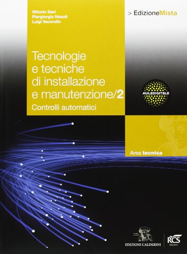 Tecnologie e tecniche di installazione e manutenzione. Per le Scuole superiori. Con espansione online: 2
