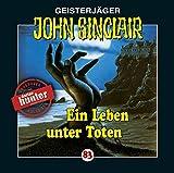 Ein Leben Unter Toten - John-Folge 83 Sinclair