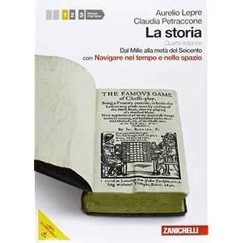 La Storia. Per Le Scuole Superiori. Con Dvd-Rom. Con Espansione Online: 1