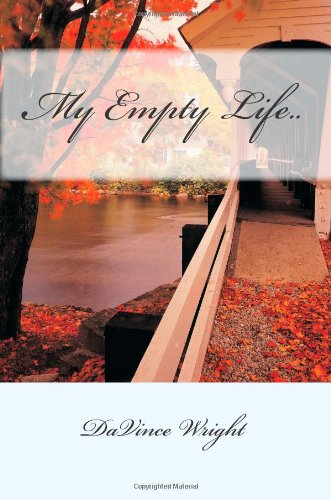 My Empty Life..: Volume 1
