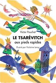 Le Tsarevitch aux Pieds Rapides par Victor Pouchet