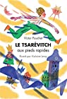 Le Tsarevitch aux Pieds Rapides par Pouchet
