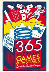 365 Everyday Games and Pastimes: Something Fun for Everyone