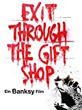 Banksy - Exit through the gift shop [dt./OV]