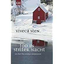 Tod in stiller Nacht: Thomas Andreassons sechster Fall (Thomas Andreasson ermittelt, Band 6)
