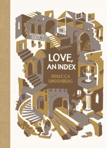 Love, an Index (McSweeney's Poetry Series)