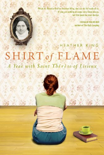 Shirt of Flame: A Year with St. Therese of Lisieux (Nicht-religiösen Shirt)