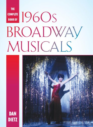 The Complete Book of 1960s Broadway Musicals (English Edition)