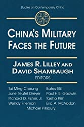 China's Military Faces the Future (Studies on Contemporary China (M.E. Sharpe Paperback)) by James Lilley (1999-09-19)
