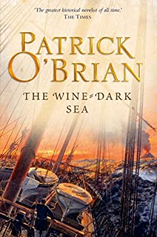 The Wine-Dark Sea (Aubrey/Maturin Series, Book 16) (Aubrey & Maturin series) di [O'Brian, Patrick]