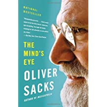 The Mind's Eye by Oliver Sacks (2011-10-04)