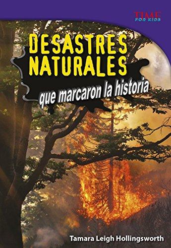 Desastres Naturales Que Marcaron La Historia (Time for Kids En Espanol, Level 5) por Tamara Leigh Hollingsworth