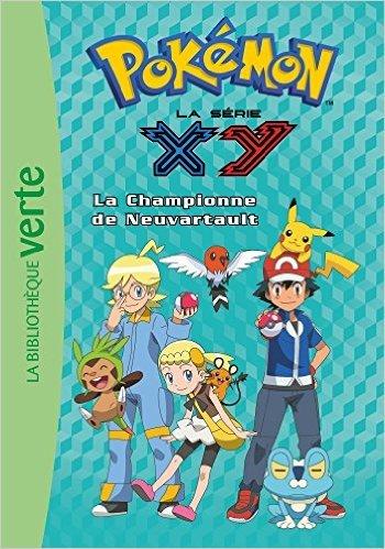 Pokémon 14 - La championne de Neuvartault de Pokémon ( 3 septembre 2014 )