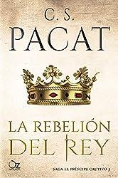 La rebelión del rey (El príncipe cautivo nº 3)