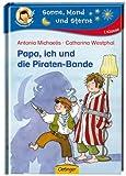 Sonne, Mond und Sterne: Papa, ich und die Piraten-Bande, 1. Klasse