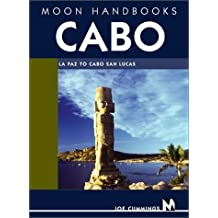 Cabo: La Paz to Cabo San Lucas (Moon Cabo) by Joe Cummings (2002-10-24)